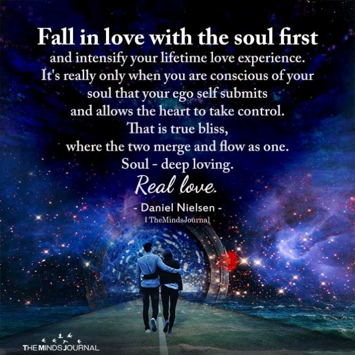 Fall in love with the soul first