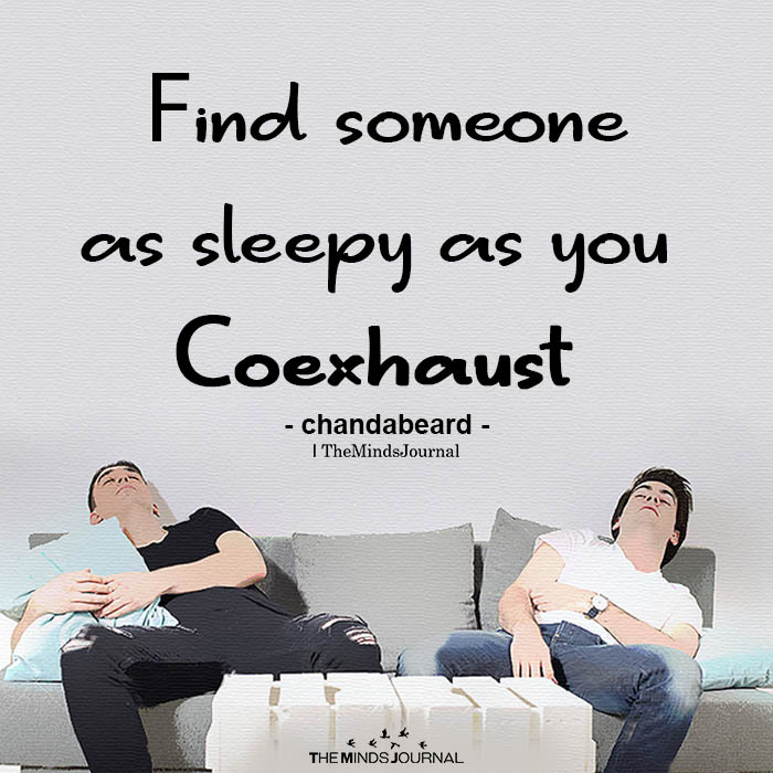 Find someone as sleepy as you