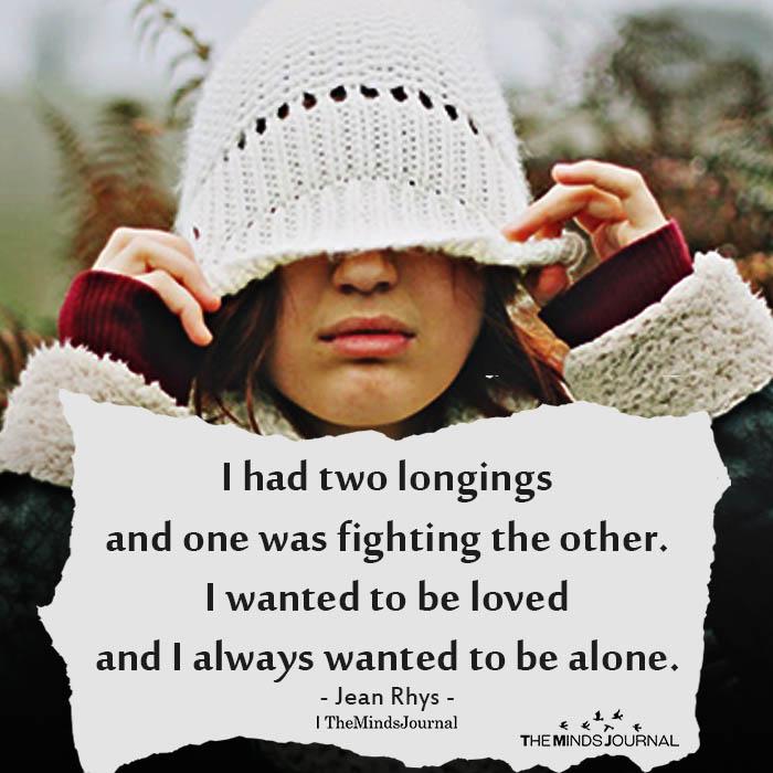 I had two longings