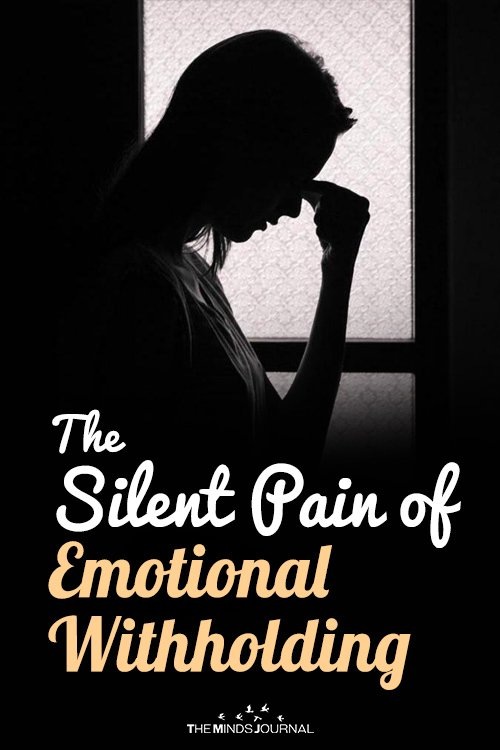 The Silent Pain of Emotional Withholding