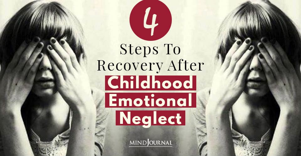Recovery After Childhood Emotional Neglect