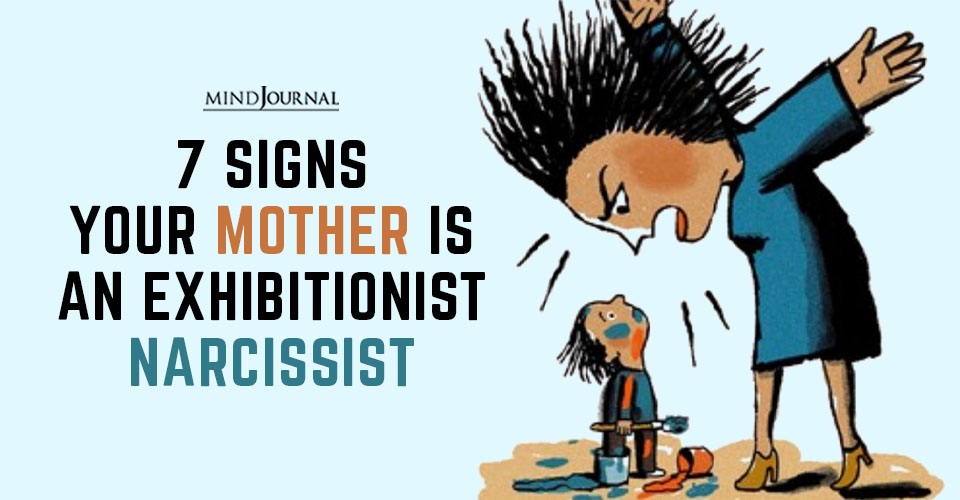 Signs Mother Exhibitionist Narcissist