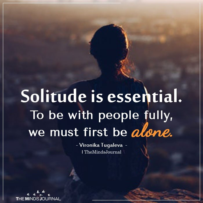 Solitude is essential