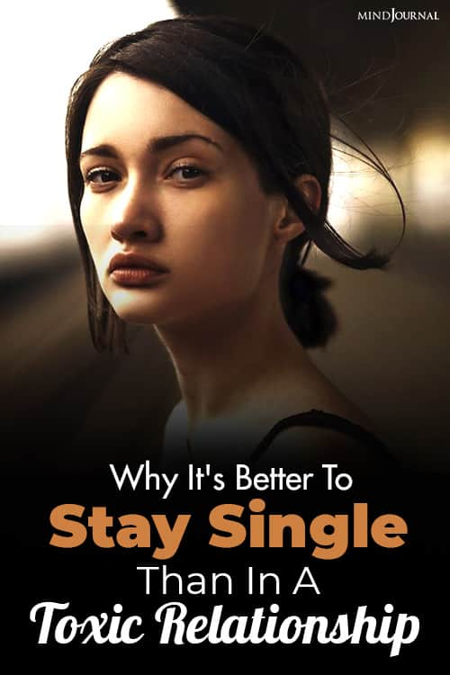 Stay Single Than Toxic Relationship pin