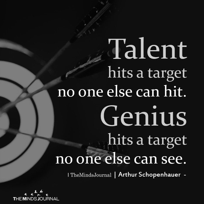 Talent hits a target no one else can hit