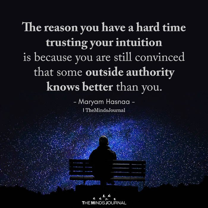 The Reason You Have A Hard Time Trusting Your Intuition