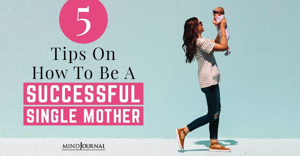 Tips Successful Single Mother