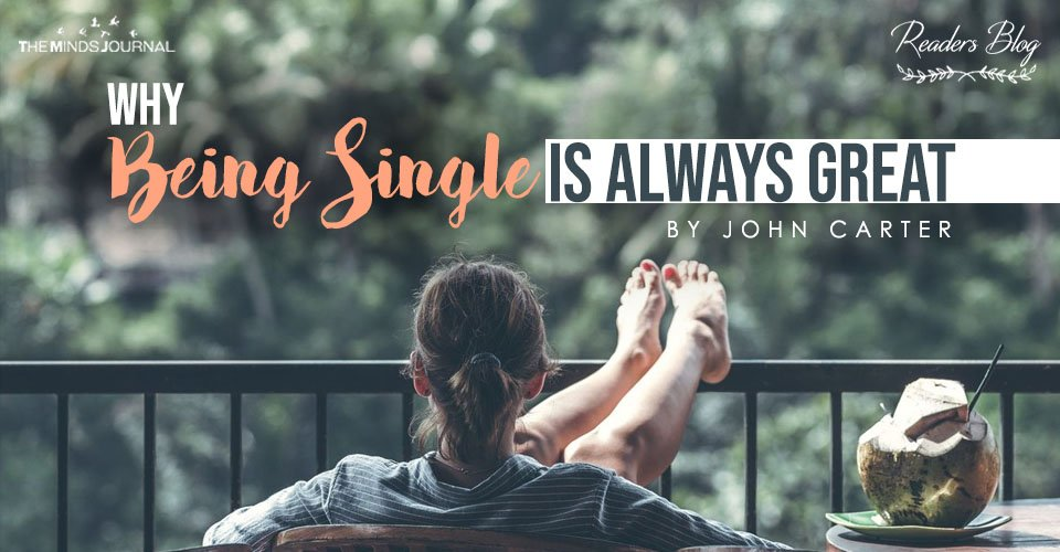Why Being Single Is Always Great