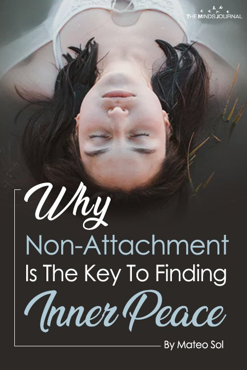 Why Non-Attachment Is The Key To Finding Inner Peace Pin