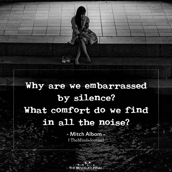Why are we embarrassed by silence