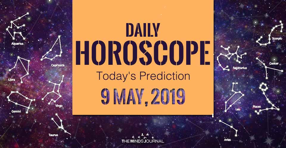 Your Daily Predictions for Thursday 09 May 2019