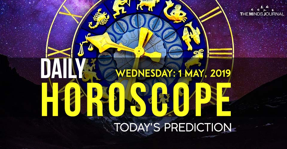 Your Daily Predictions for Wednesday 01 May