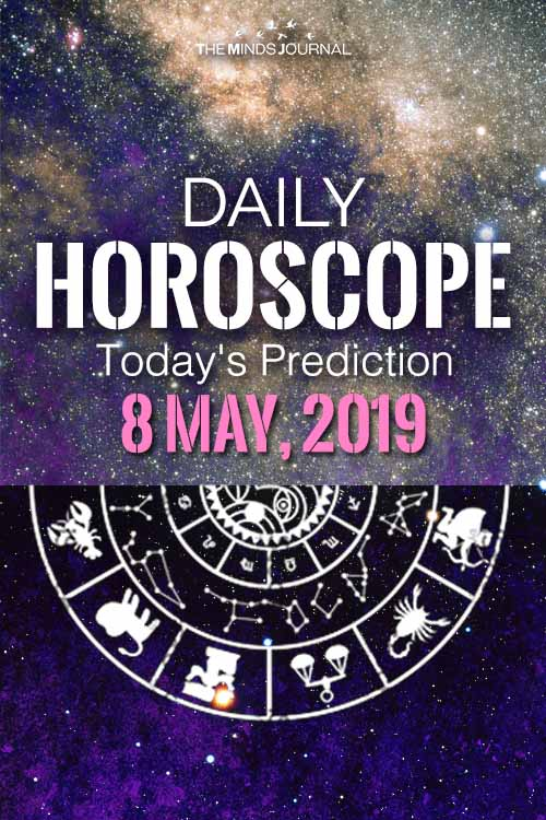 Your Daily Predictions for Wednesday 08 May 2019
