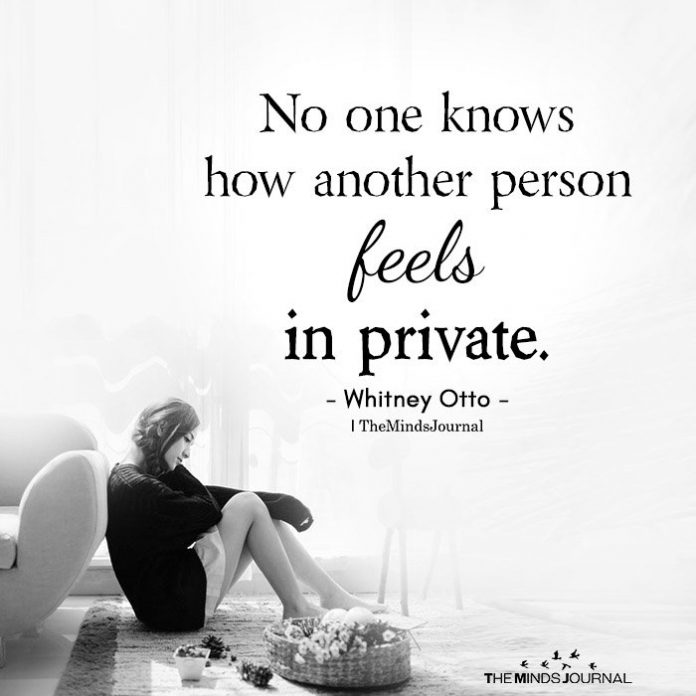 another person feels in private