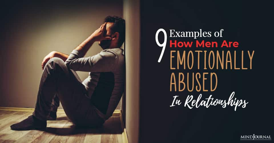 examples of how men are emotionally abused in relationships and ways to deal