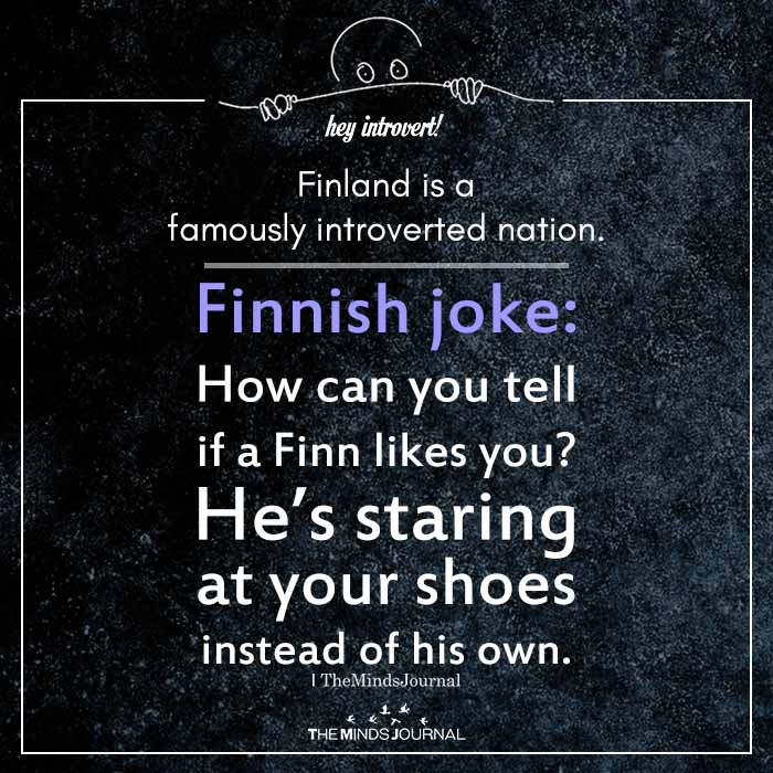 Finland is a famously introverted nation
