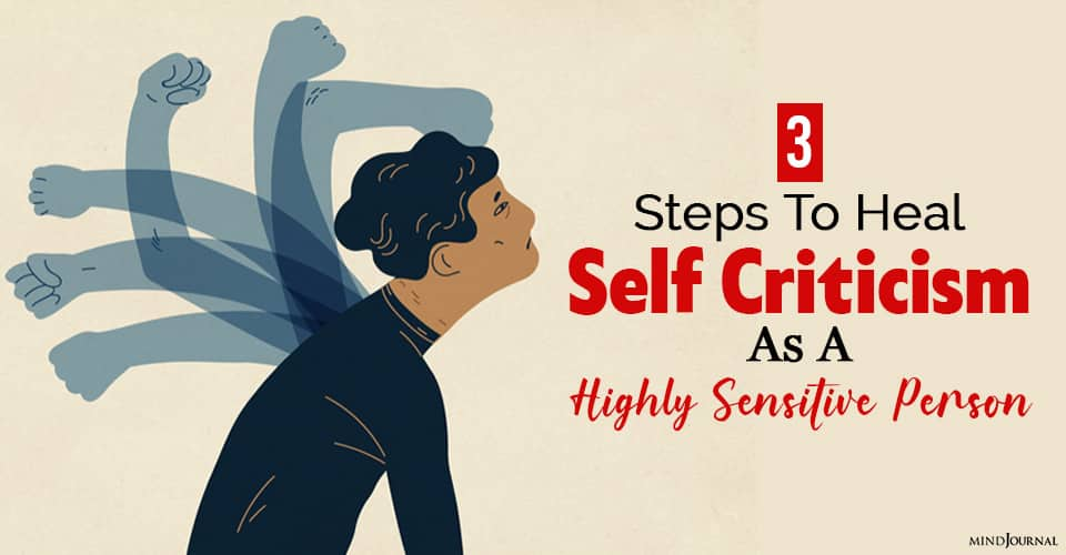 heal self criticism as highly sensitive person