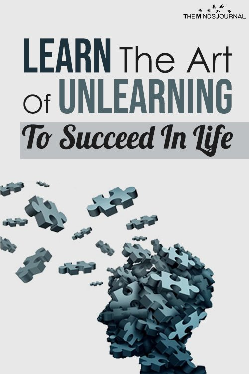 learn the art of unlearning to succeed in life pin