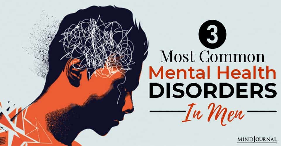 most common mental health disorders in men