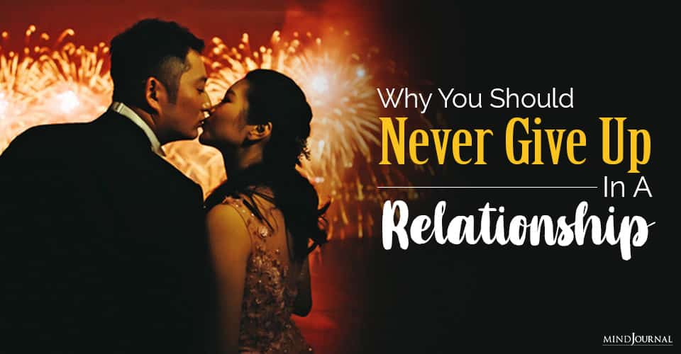 never give up in a relationship