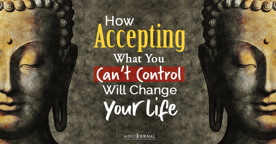 what you cant control will change your life