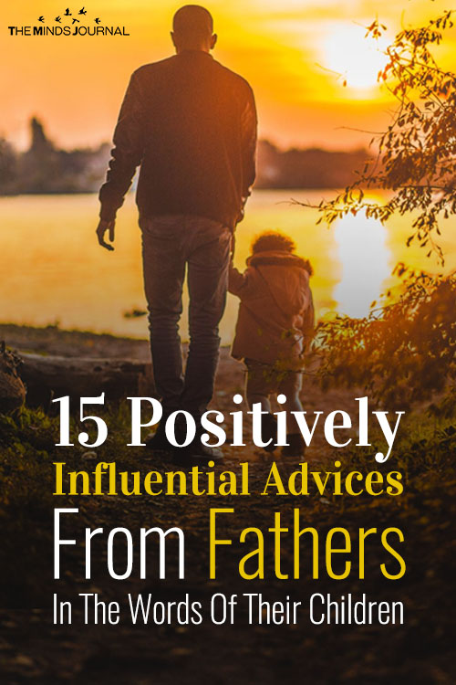 15 positively influential advices from fathers pin