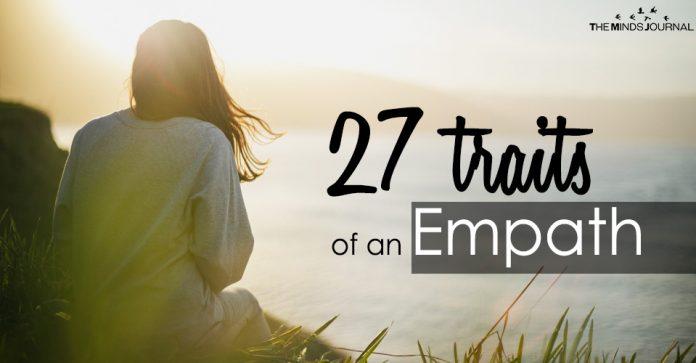 27 traits of an empath