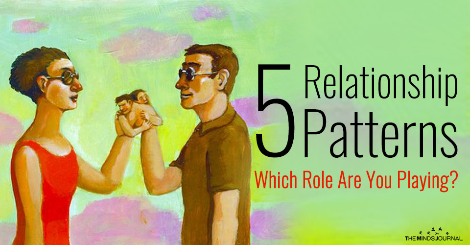 5 patterns in romantic relationships
