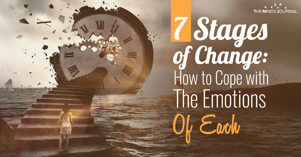 7 Stages of Change How to Cope with The Emotions Of Each
