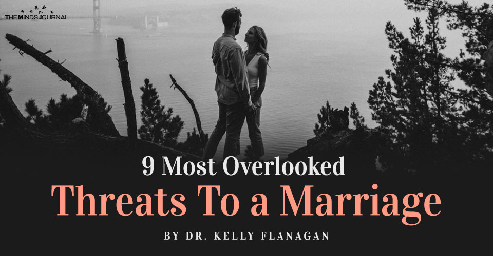 9 Most Overlooked Threats To a Marriage