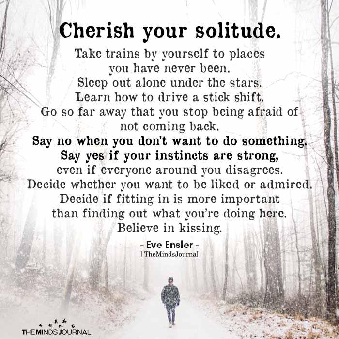 Cherish Your Solitude