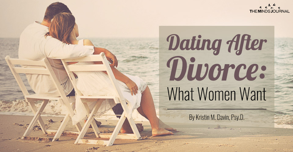 Dating After Divorce What Women Want