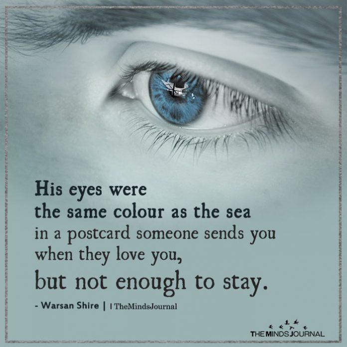 His eyes were the same colour as the sea