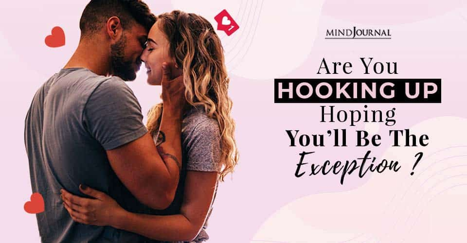 Hooking Up Be the Exception