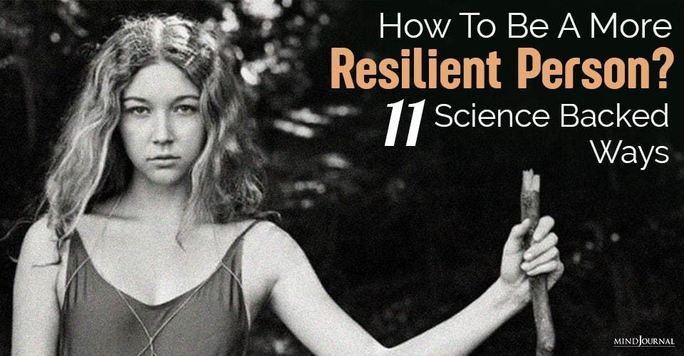 How To Be A More Resilient Person