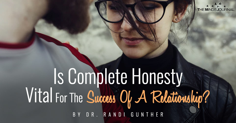 Is Complete Honesty Vital For The Success Of A Relationship
