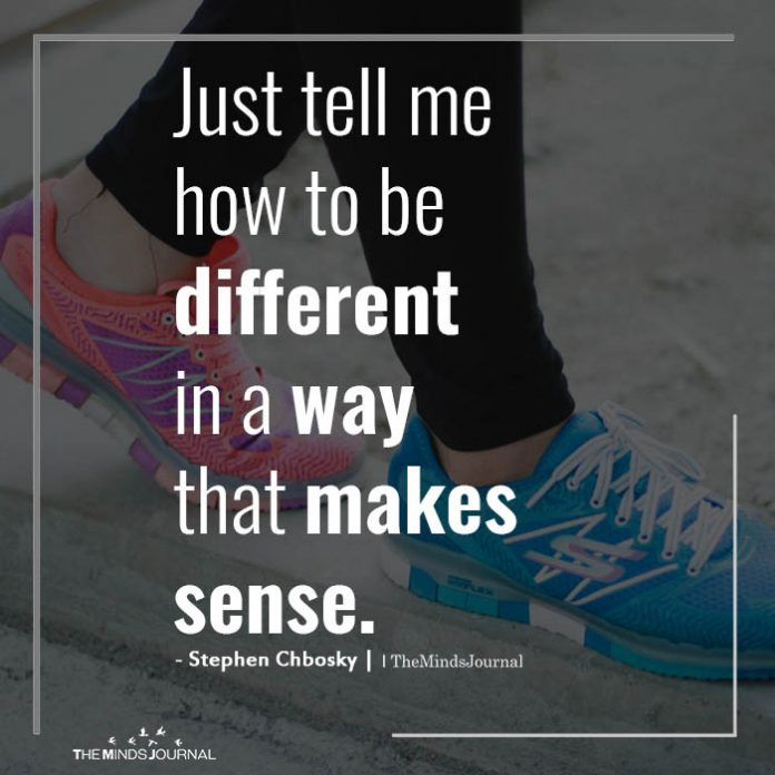 Just tell me how to be different in a way
