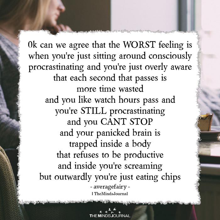 Ok Can We Agree That The WORST Feeling Is When You're Just Sitting Around