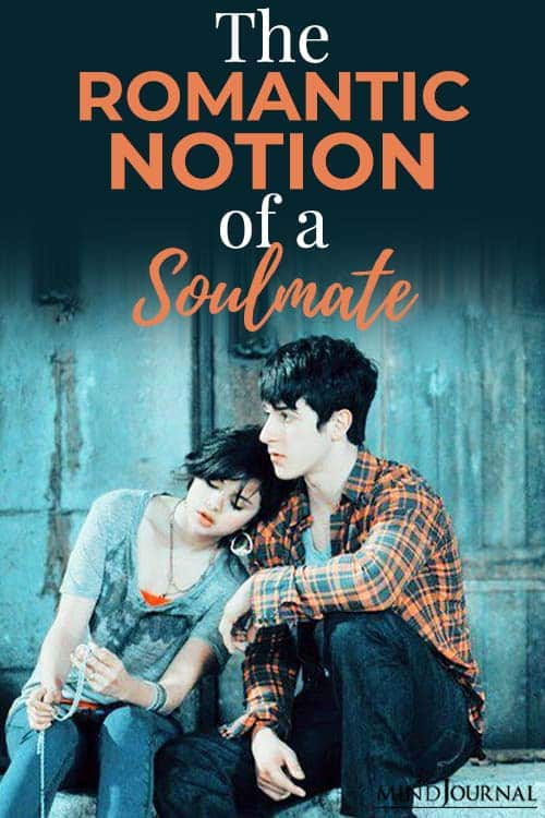 Romantic Notion of Soulmate pin