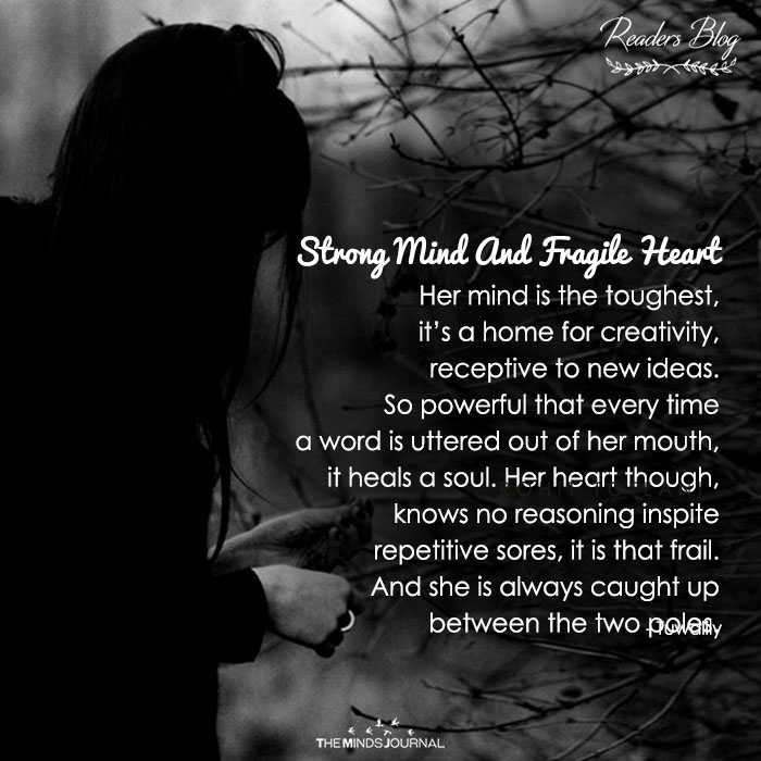 STRONG MIND AND FRAGILE HEART