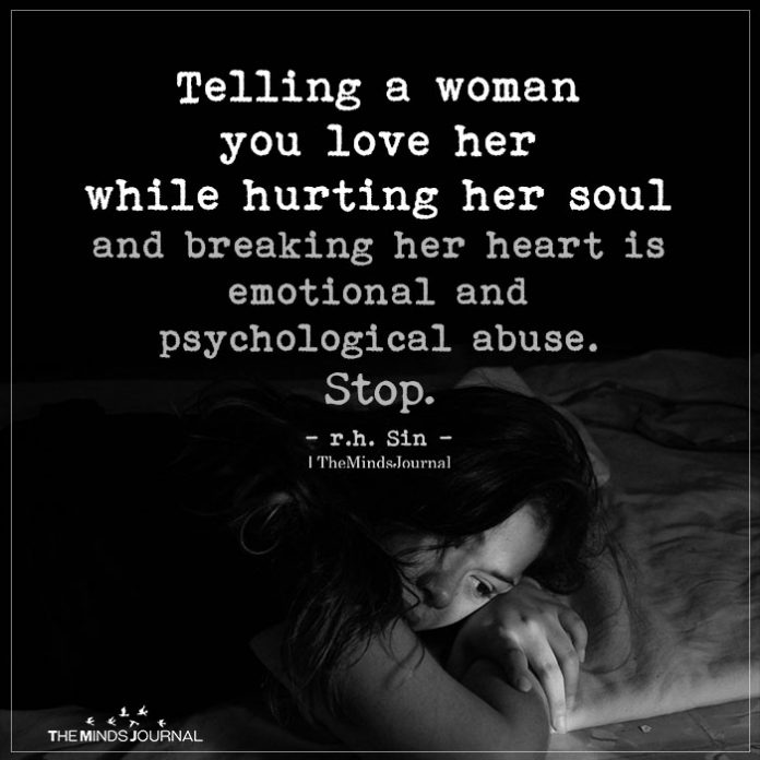 Telling a woman you love her while hurting her soul