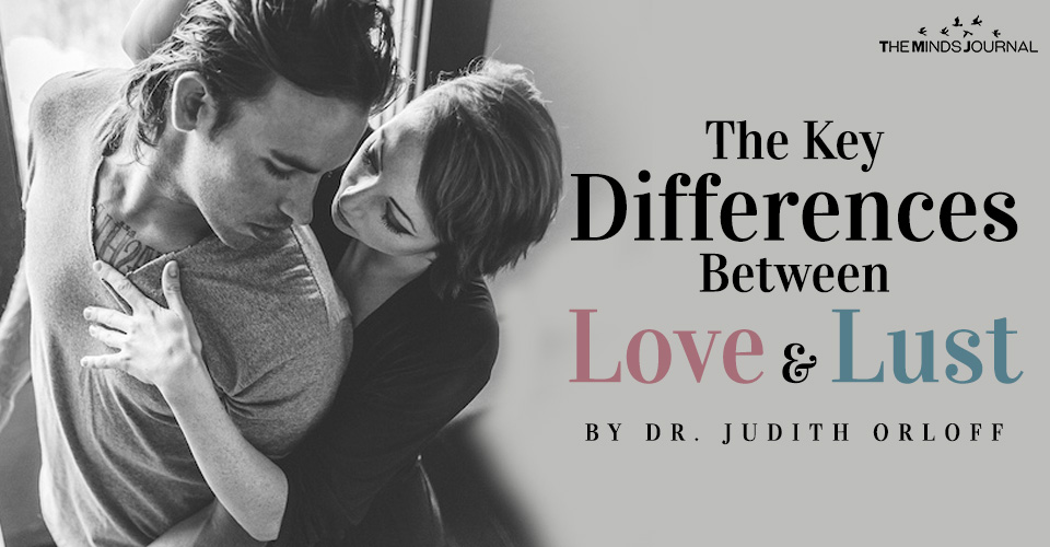 The Key Differences Between Love and Lust