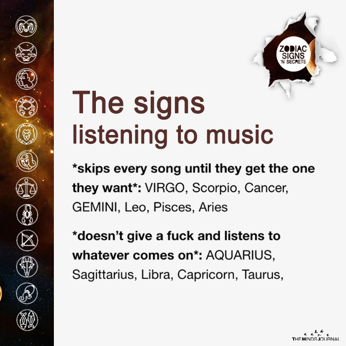 The Signs Listening To Music