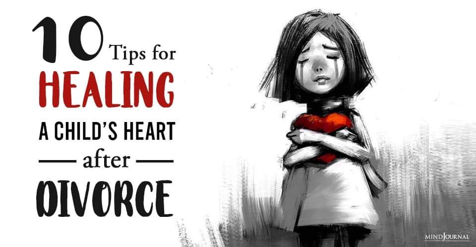 Tips Healing Child's Heart After Divorce