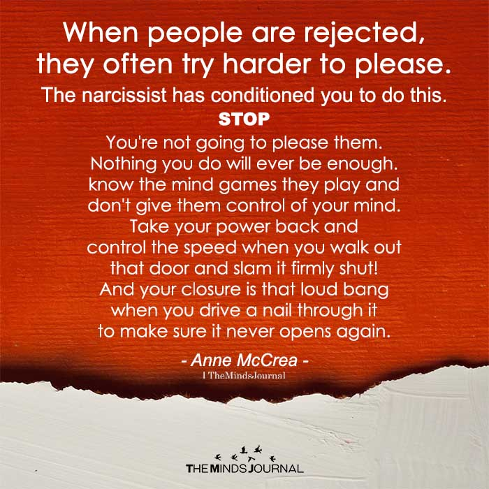 when people are rejected, they often try harder to please.