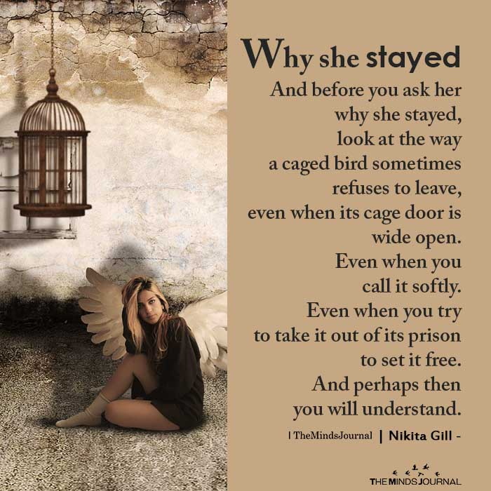 Why She Stayed And Before You Ask Her Why She Stayed