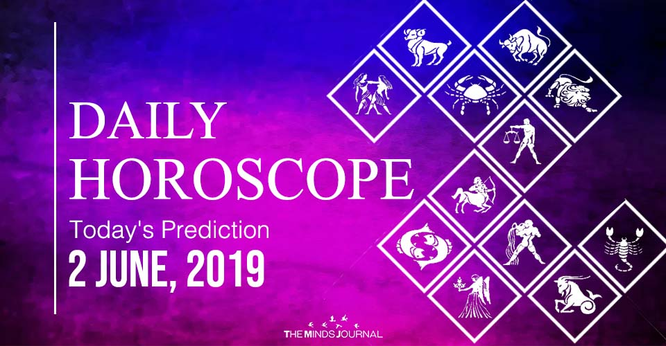 Your Daily Predictions for Sunday 2 June 2019