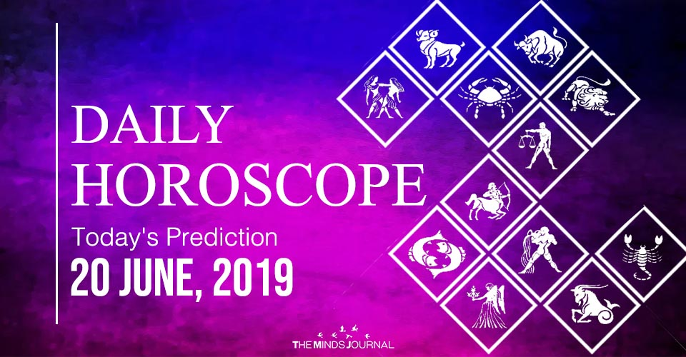 Your Daily Predictions for Thursday 20 June 2019