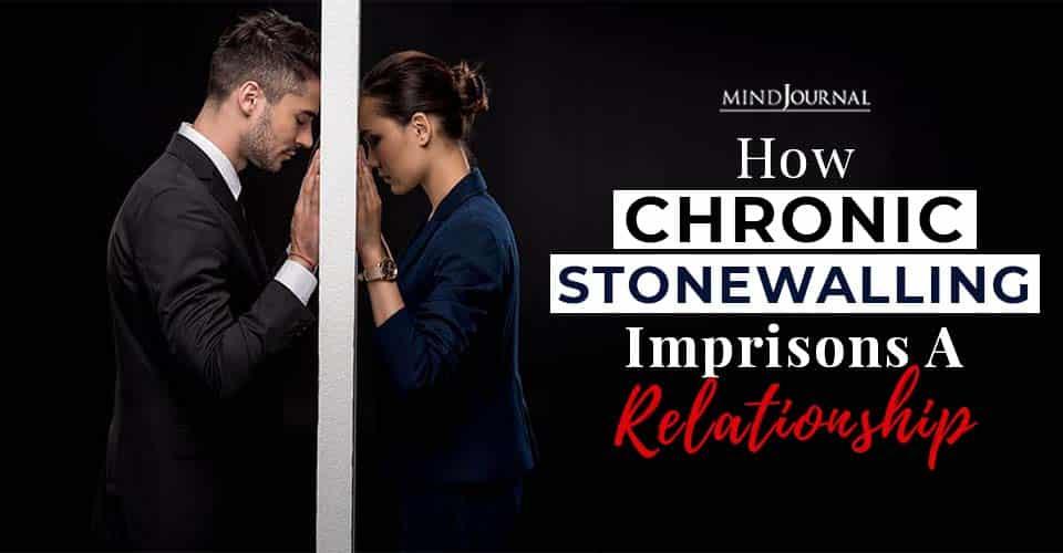 chronic stonewalling imrisons relationship