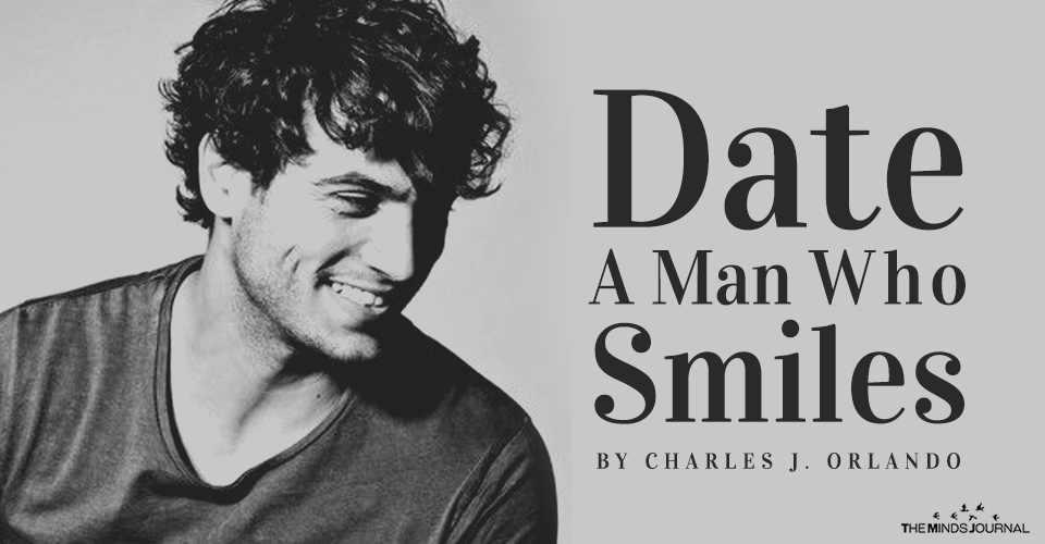 Date A Man Who Smiles